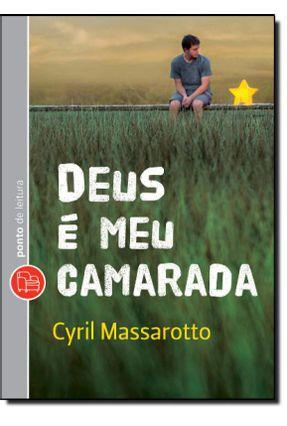 Deus É Meu Camarada - Pocket - Massarotto,Cyril Massarotto,Cyril | Hoshan.org