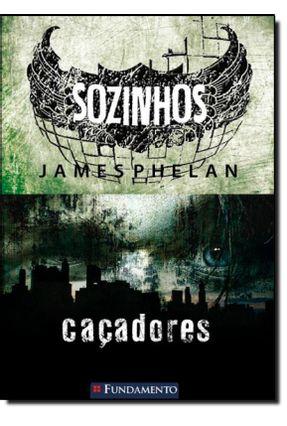 Sozinhos - Caçadores - Phelan,James | Hoshan.org