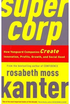 Supercorp - Kanter,Rosabeth Moss   Tagrny.org