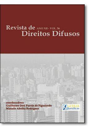 Revista de Direitos Difusos - Ano XII - Vol. 56 - Figueiredo,Guilherme Jose Purvin de   Tagrny.org