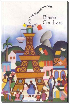O Loteamento do Céu - Cendrars,Blaise | Hoshan.org