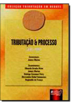 Tributação & Processo - Livro 5 Tomo I - Col. Tributação Em Debate - Marins,James | Tagrny.org