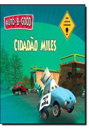 Cidadão Miles - Uma Lição de Cidadania - Walton,Philip | Nisrs.org