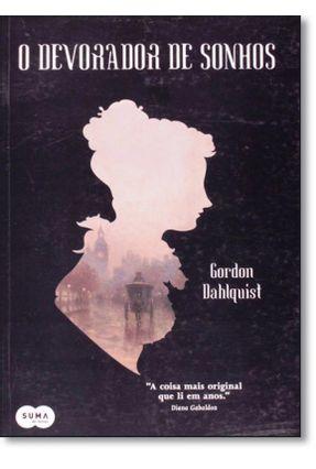 O Devorador de Sonhos - Dahlquist Gordon pdf epub