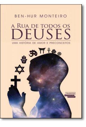 A Rua de Todos Os Deuses - Ben-Hur Monteiro | Hoshan.org