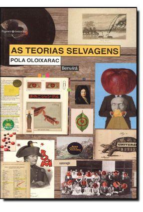 As Teorias Selvagens - Oloixarac,Pola | Hoshan.org