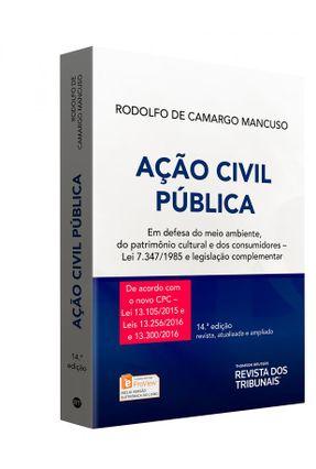 Ação Civil Pública - 14ª Ed. 2016 - Mancuso,Rodolfo De Camargo pdf epub
