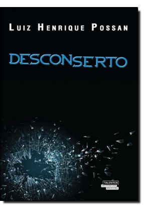 Desconserto - Luiz Henrique Possan pdf epub