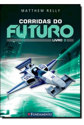 Corridas do Futuro - Livro 3 - Reilly,Matthew pdf epub