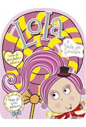 Lola - A Fada Dos Pirulitos - Make Believe Ideas | Nisrs.org