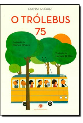 O Trólebus 75 - Rodari,Gianni   Hoshan.org