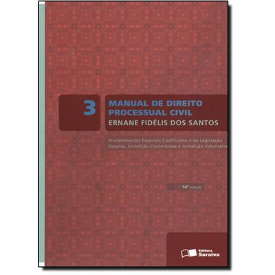 Manual de Direito Processual Civil - Vol. 3 - 14ª Ed. 2011