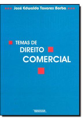 Temas de Direito Comercial - Borba,José Edwaldo Tavares pdf epub