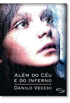 Além Do Céu E Do Inferno - Danilo Vecchi   Tagrny.org