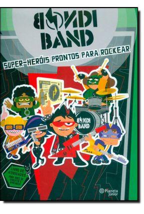 Super - Heróis Prontos Para Rockear - Bondi Band | Hoshan.org