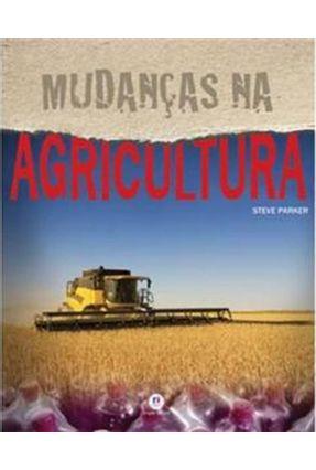 Mudanças Na Agricultura - Parker,Steve   Tagrny.org
