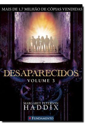 Desaparecidos - Vol. 3 - Peterson Haddix,Margaret   Hoshan.org