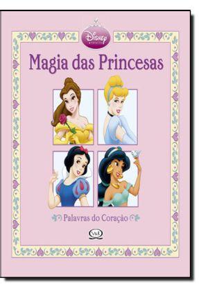 Magia Das Princesas - Palavras do Coração - Monteiro de Oliveira,Julio | Nisrs.org