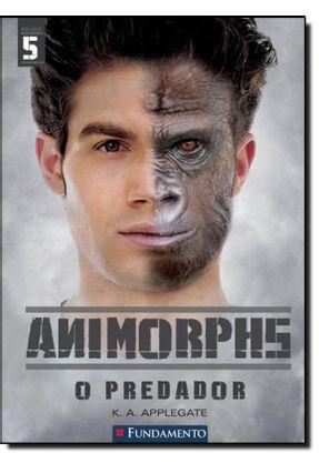 Animorphs - o Predador - Applegate,K.A. pdf epub
