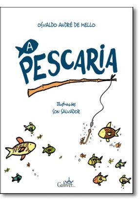 A Pescaria - André De Mello,Osvaldo pdf epub