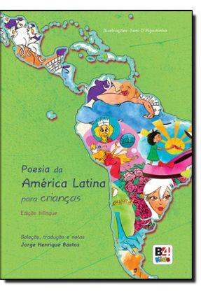 Poesia América Latina - Para Crianças - Edição Bilíngue - Bastos,Jorge Henrique pdf epub