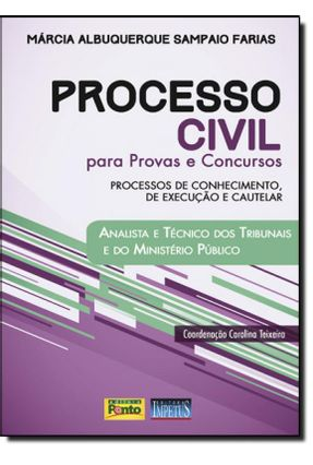 Edição antiga - Processo Civil Para Provas e Concursos - Analista - Farias,Márcia Albuquerque Sampaio   Nisrs.org