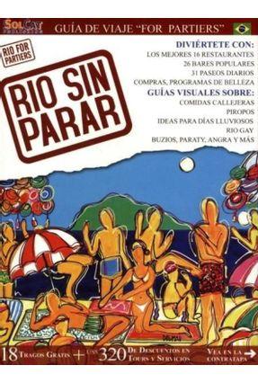 Edição antiga - Rio Sin Parar - Guia Turistico Visual - Rio De Janeiro - Nogueira,Cristiano   Hoshan.org
