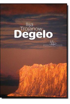 Degelo - Trojanow,Ilija | Hoshan.org