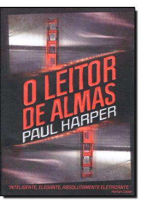 O Leitor de Almas - Harper,Paul | Hoshan.org