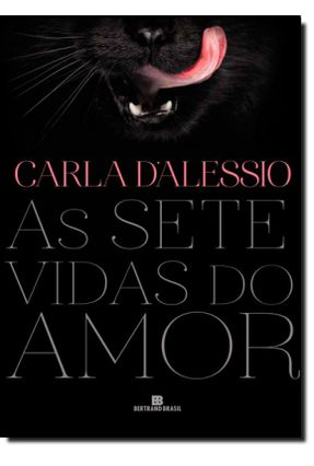As Sete Vidas do Amor - D'alessio,Carla pdf epub