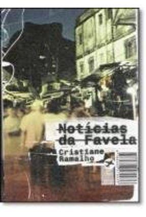 Notícias da Favela - Col. Tramas Urbanas
