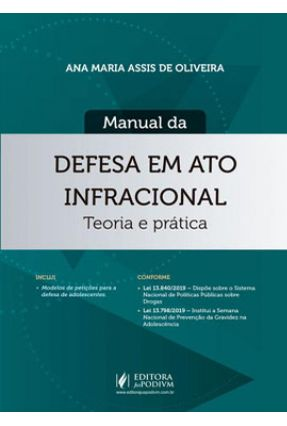 Manual da Defesa Em Ato Infracional - Oliveira,Ana Maria Assis de pdf epub