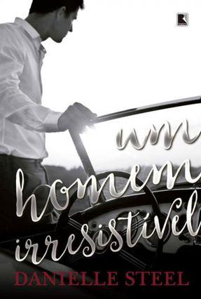 Um Homem Irresistível - Steel,Danielle pdf epub