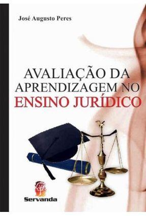 Avaliação da Aprendizagem No Ensino Jurídico - Peres,José Augusto | Hoshan.org