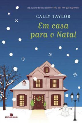 Em Casa Para o Natal - Taylor,Cally | Hoshan.org