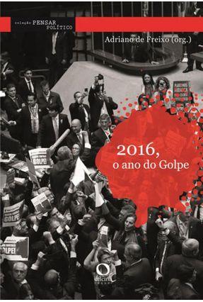 2016, o Ano do Golpe -  pdf epub