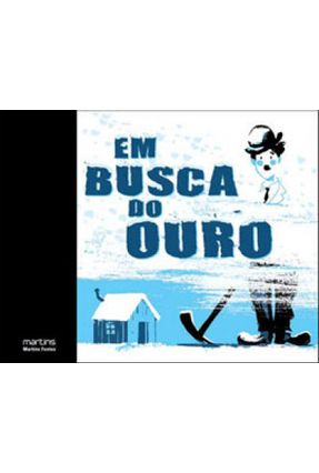 Em Busca do Ouro - Gillot,Laurence   Tagrny.org