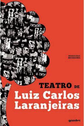 Teatro de Luiz Carlos Laranjeiras - Laranjeiras,Luiz Carlos   Nisrs.org