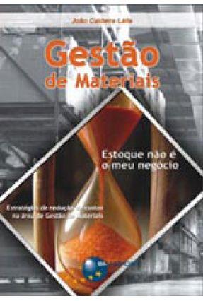 Gestão de Materiais - Lélis,João Caldeira | Tagrny.org