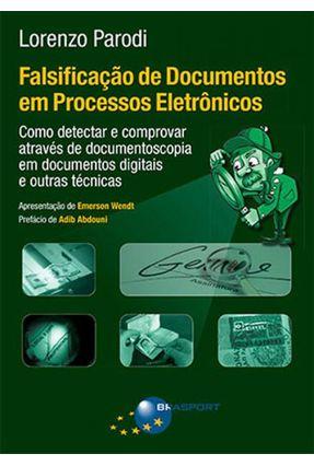 Falsificação De Documentos Em Processos Eletrônicos - Parodi,Lorenzo pdf epub