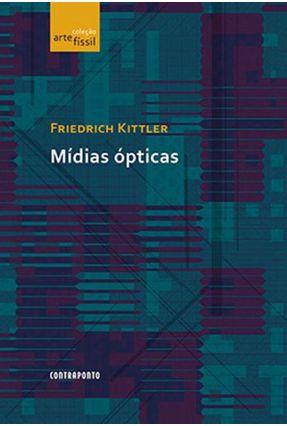 Mídias Optícas - Kittler,Friedrich   Hoshan.org