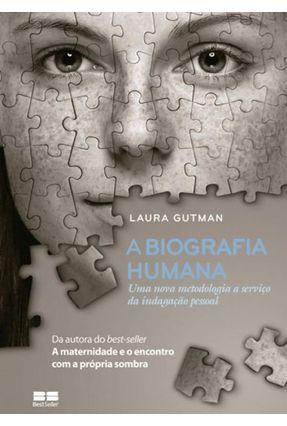 A Biografia Humana - Gutman,Laura | Hoshan.org