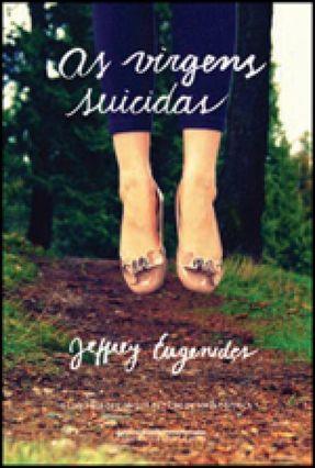 As Virgens Suicidas - Eugenides,Jeffrey Eugenides,Jeffrey | Tagrny.org