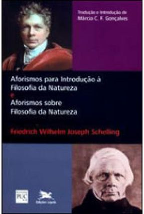 Aforismos para Introdução À Filosofia da Natureza - Schelling,Friedrich Wilhelm Joseph   Hoshan.org
