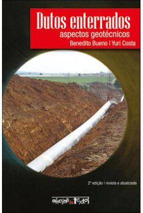 Dutos Enterrados - Aspectos Geotécnicos - Bueno,Benedito Costa,Yuri | Tagrny.org
