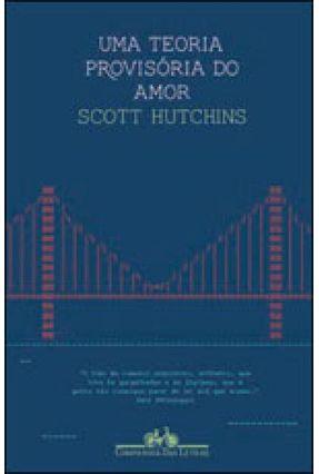 Uma Teoria Provisória do Amor - Hutchins,Scott pdf epub