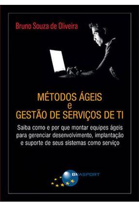 Métodos Ágeis e Gestão De Serviços De Ti - Bruno Souza de Oliveira   Nisrs.org