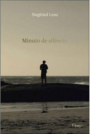 Edição antiga - Minuto de Silêncio - Lenz,Siegfried | Hoshan.org