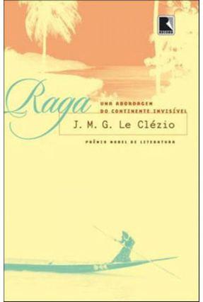 Raga - Uma Viagem À Oceania, o Continente Invisível - Clezio,Jean-Marie Gustave Le pdf epub