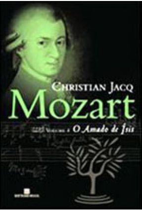 Mozart - o Amado de Isís - Volume 4 - Série Mozart - Jacq,Christian pdf epub